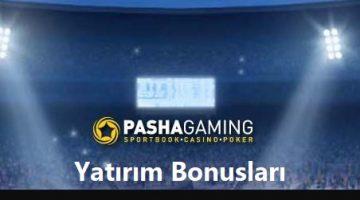pashagaming yatırım bonusları